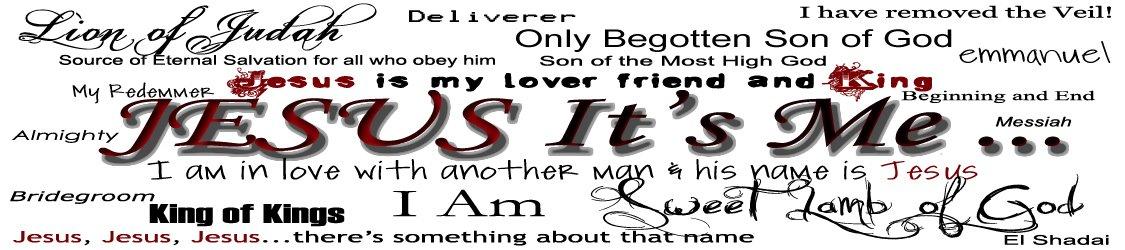 Jesus It's ME!!