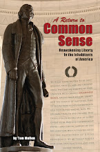 A Return to Common Sense: Reawakening Liberty in the Inhabitants of America
