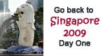 Go back to Singapore 2009 Day One