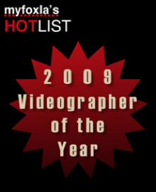 VISUAL MASTERPIECE - VOTED 2009 VIDEOGRAPHER OF THE YEAR!