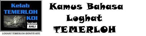 Kamus Bahasa Loghat Temerloh