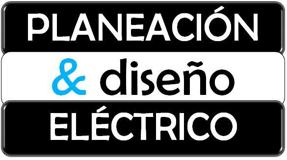 PLANEACION & DISEÑO ELECTRICO