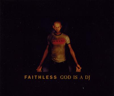 Faithless - God Is A DJ (Edit)