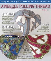 read 'the Fibre Report' by Joe Lewis in Canadian Needle Craft magazine: