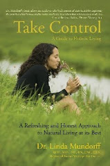 TAKE CONTROL:  A GUIDE TO HOLISTIC LIVING
