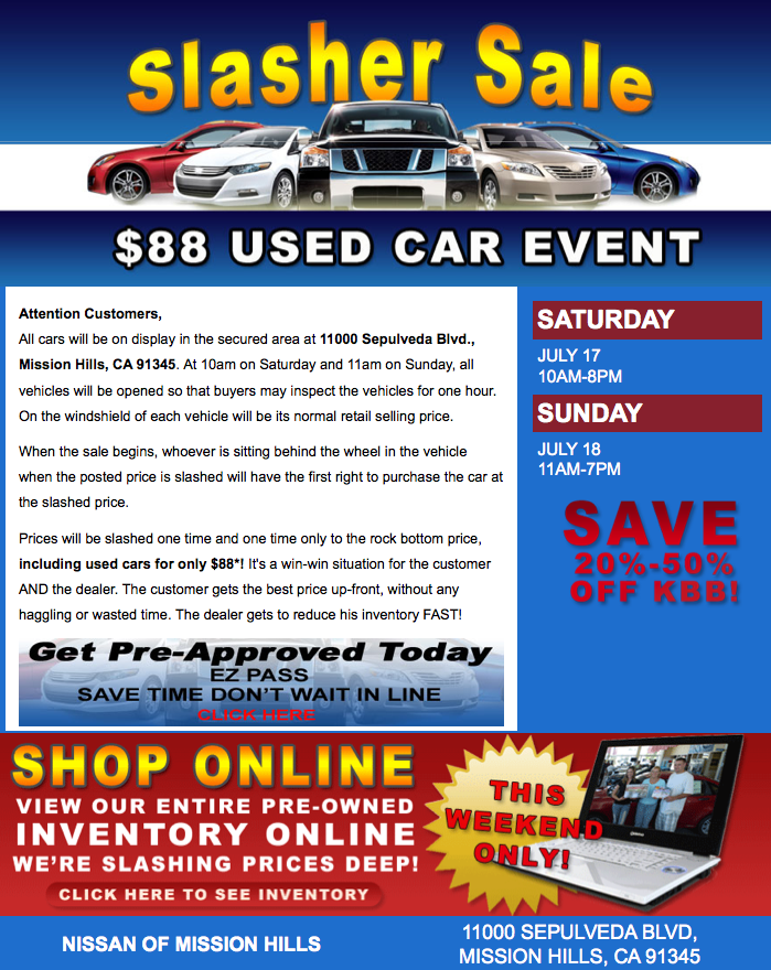 Visit Nissan Of Mission Hills Website Or Come Down Saturday, July 17 From  10am 8pm And Sunday, July 18 From 11am 7pm For Great Deals And Low Prices.