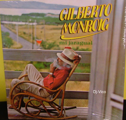 Gilberto Monroig:Mi Jaragual