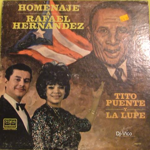 Tito Puente & La Lupe:Homenage A Rafael Hernandez
