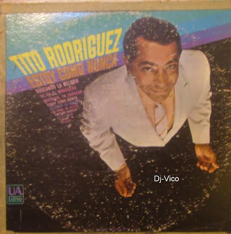 Tito Rodriguez:Estoy Como Nunca
