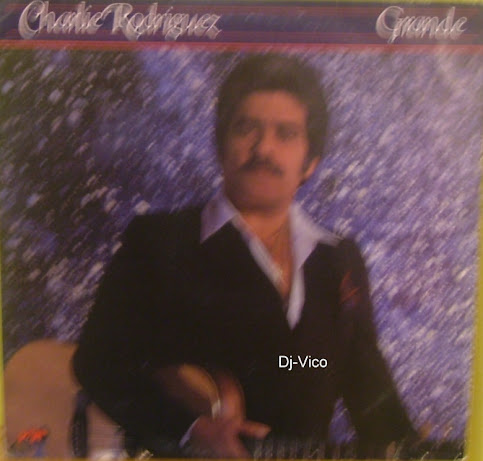 Charlie Rodriguez:Grande