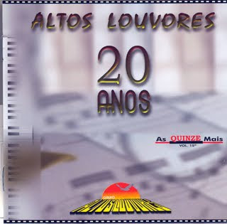 Altos Louvores - 20 Anos de Louvor (Playback)