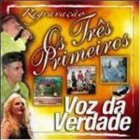 baixar cd Voz da Verdade   Os três Primeiros CD1 | músicas