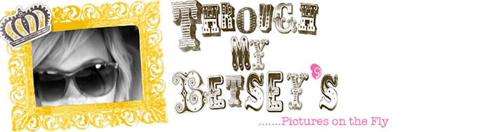 Through My Betsey's