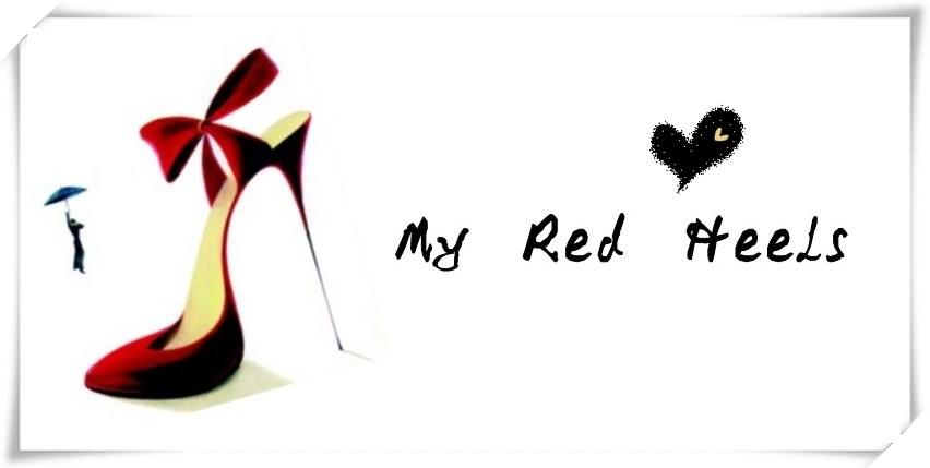 My Red Heels|..我的红鞋~!