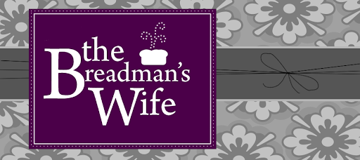 The Breadman&#39;s Wife