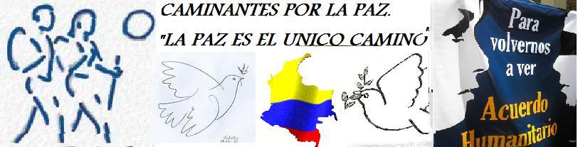 CAMINANTES POR LA PAZ!!