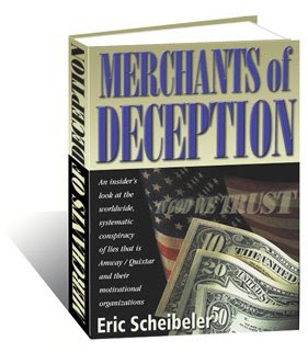 Merchants of Deception, a Book by Eric Scheibeler, a former Amway Emerald distributor