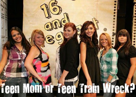 Teen Mom or Teen Train Wreck?
