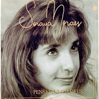 Soraya Moraes - Pensando em Deus 1999