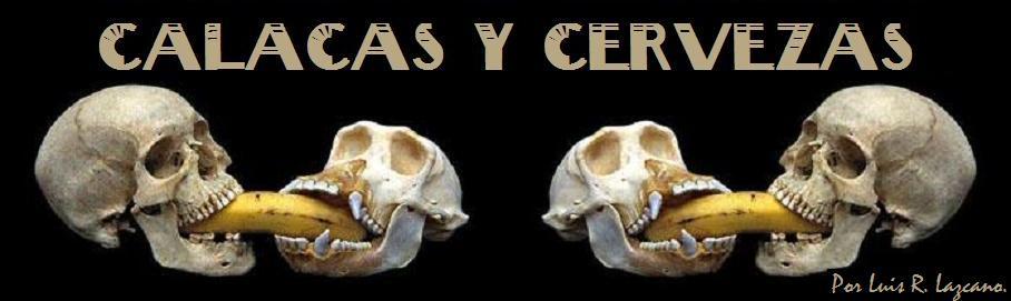 CALACAS Y CERVEZAS