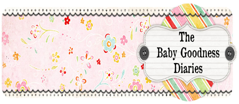 The Baby Goodness Diaries