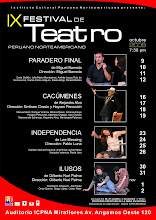 Proyecto Ganador Finalista del IX Festival de Teatro Peruano Norteamericano ICPNA 2008