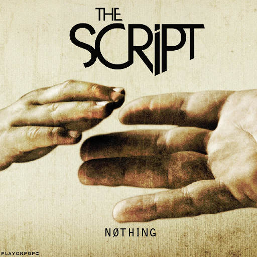Album Cover The Script. The Script - Nothing (FanMade