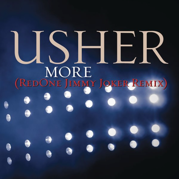 Usher - More (RedOne Jimmy Joker Remix) (Official Single Cover)