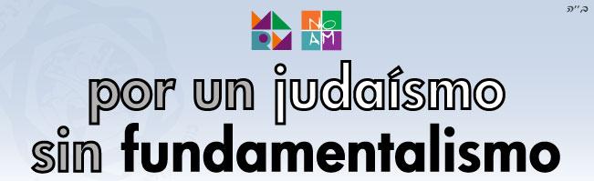 Por un judaísmo sin fundamentalismo