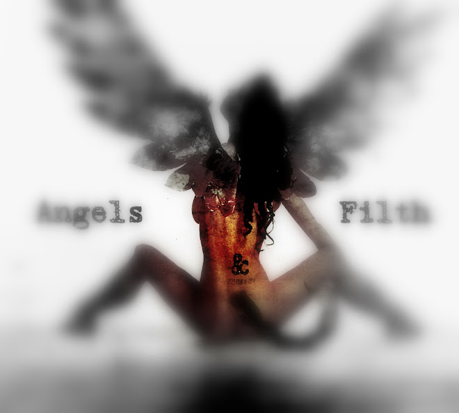 Angels & Filth