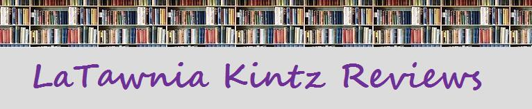 LaTawnia Kintz Reviews