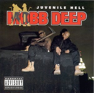 http://4.bp.blogspot.com/_znetMyxM0Pk/TQpnXaeeYlI/AAAAAAAAHGQ/msFZ-QKYM-w/s400/Mobb-Deep-Juvenile-Hell.jpg
