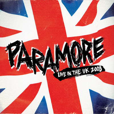 ROCK - Discografia Completa De Paramore   Paramore+-+Live+in+the+UK+%282008%29