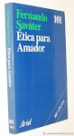 """Fernando Savater """"ÉTICA PARA AMADOR"""""""