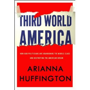 Third World America Review - Book from Arianna Huffington
