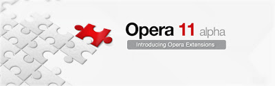 Opera 11 Alpha with Extensions: Download free to Check Features