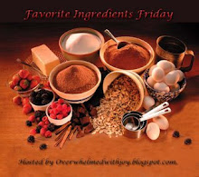 FAVORITE INGREDIENTS FRIDAY