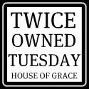 Tuesdays Twice Owned