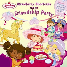 Strawberry Shortcake ant the Friendship Party