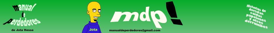 MdP! Manual de Perdedores