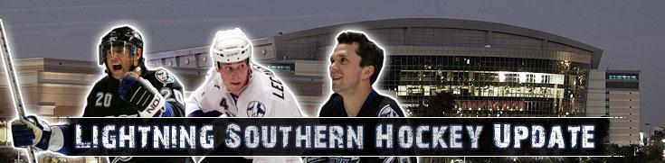 Lightning Southern Hockey Update