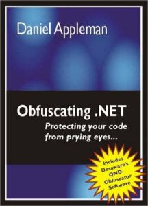 Obfuscating .NET: Protecting Your Code from Prying Eyes