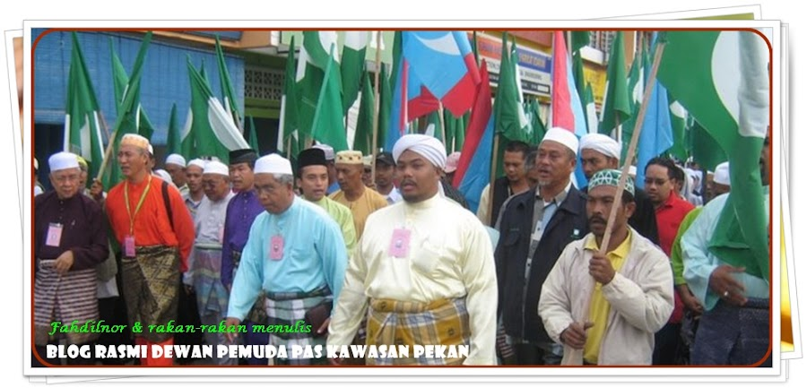 BLOG RASMI DEWAN PEMUDA PAS KAWASAN PEKAN