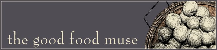 The Good Food Muse