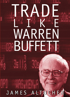Trade Like Warren Buffett by James Altucher