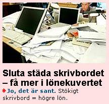 Skärmdump: Sluta städa skrivbordet - få mer i lönekuvertet!