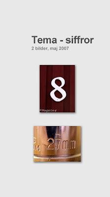 En 8:a på en husvägg och 27 på en cylinder till ett verktyg.