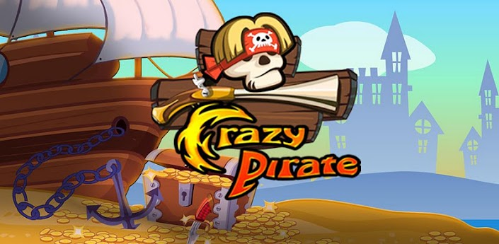 Crazy Pirate 1.0.0 Unlimited Money Hack for Android
