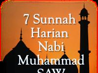 7 SUNNAH HARIAN NABI SAW, Menjadikan Hidup Lebih Bermakna