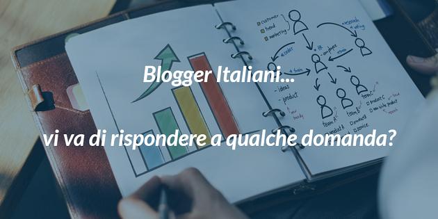 Sondaggio per Blogger Italiani